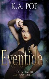 Eventide (Forevermore, Book 4)