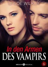 In den Armen Des Vampirs - Band 6