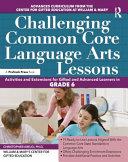 Challenging Common Core Language Arts Lessons  Grade 6