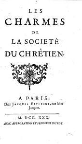 Les charmes de la societe du Chretien