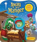 Away in a Manger Veggie Tales PDF