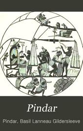 Pindar. The Olympian and Pythian odes: with an introductory essay, notes and indexes
