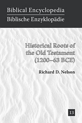 Historical Roots of the Old Testament  1200   63 BCE  PDF