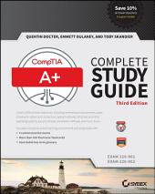 CompTIA A+ Complete Study Guide: Exams 220-901 and 220-902, Edition 3