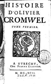Histoire d'Olivier Cromwel [signed Raguenet]. Suivant la copie impr. à Paris
