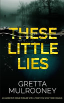Download THESE LITTLE LIES an Addictive Crime Thriller with a Twist You Won t See Coming Book