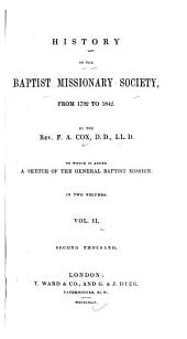 History of the Baptist Missionary Society, from 1792 to 1842: Volume 2