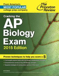 Cracking The Ap Biology Exam 2015 Edition Book PDF