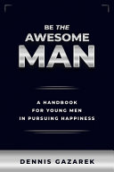 Download Be the Awesome Man Book