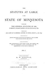 The Statutes at Large of the State of Minnesota: Volume 1