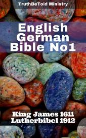 English German Bible No1: King James 1611 - Lutherbibel 1912