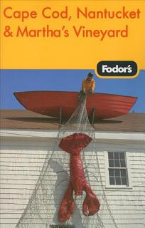 Fodor s 2009 Cape Cod  Nantucket   Martha s Vineyard Book