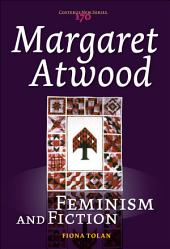 Margaret Atwood: Feminism and Fiction