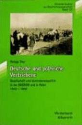 Deutsche und polnische Vertriebene: Gesellschaft und Vertriebenenpolitik in der SBZ/DDR und in Polen 1945-1956