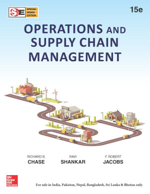 Operations and Supply Chain Management, 15e (SIE)