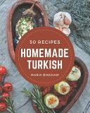 50 Homemade Turkish Recipes PDF