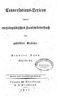 Conversations Lexicon oder encyclop  disches Handw  rterbuch f  r gebildete St  nde PDF
