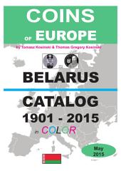 Coins of BELARUS 1901-2015: Coins of Europe Catalog 1901-2015