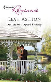 Secrets and Speed Dating