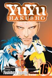 YuYu Hakusho, Vol. 16: Into The Demon Plane!!