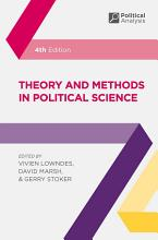 Theory and Methods in Political Science PDF