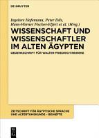 Wissenschaft und Wissenschaftler im Alten   gypten PDF