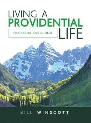 Living a Providential Life