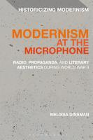 Modernism at the Microphone PDF