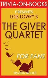 The Giver Quartet  By Lois Lowry  Trivia On Books  PDF