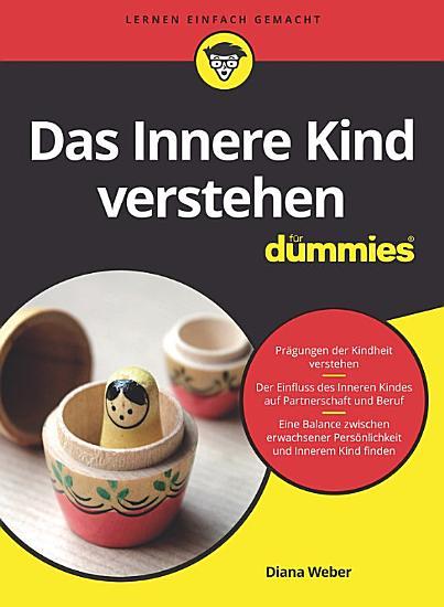 Das Innere Kind verstehen f  r Dummies PDF