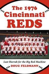 The 1976 Cincinnati Reds