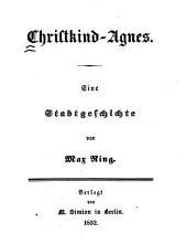 Christkind-Agnes: eine Stadtgeschichte