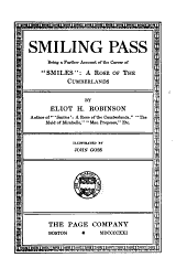 "Smiling Pass: being a further account of the career of ""Smiles"" : a Rose of the Cumberlands"