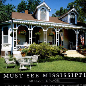 Must See Mississippi  50 Favorite Places PDF