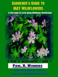 Gardener   s Guide to May Wildflowers PDF