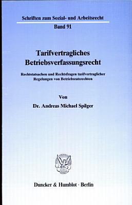 Tarifvertragliches Betriebsverfassungsrecht PDF