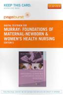 Foundations of Maternal Newborn and Women s Health Nursing Book