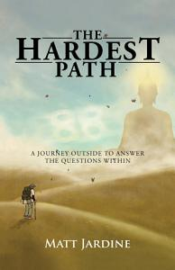 The Hardest Path Book
