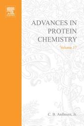 Advances in Protein Chemistry: Volume 17