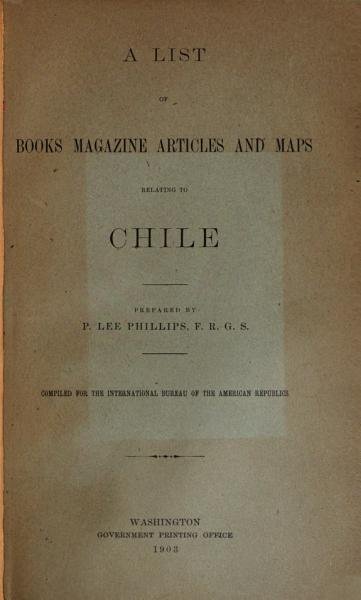 Download A List of Books  Magazine Articles  and Maps Relating to Chile Book