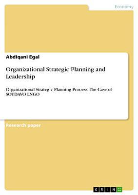 Organizational Strategic Planning and Leadership
