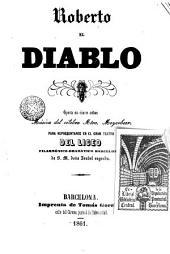 Roberto el Diablo: opera en cinco actos
