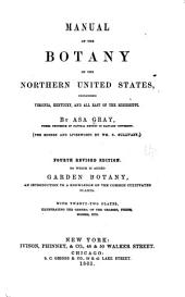 Manual of the Botany of the Northern United States: Including Virginia, Kentucky, and All East of the Mississippi