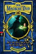 Der magische Dieb 01   Auf der Jagd nach dem Stein der Macht PDF