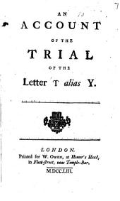 An Account of the Trial of the Letter Y Alias Y
