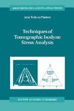 Techniques of Tomographic Isodyne Stress Analysis
