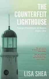 The Counterfeit Lighthouse