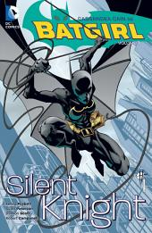 Batgirl Vol. 1: Silent Knight: Volume 1