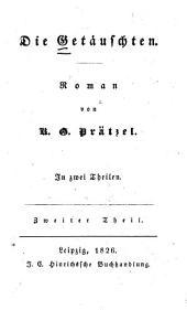 Die Getäuschten: Roman, Band 2