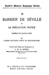 Le barbier de Séville, ou, La précaution inutile: comédie en quatre actes
